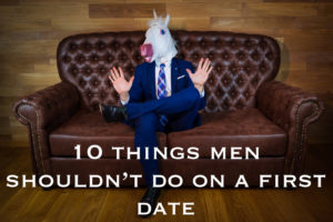 Man on couch holding up his hands in a stop gesture and text reading 10 things men shouldn't do on a first date